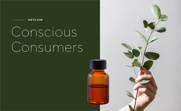 Gifts for Your Conscious Consumers