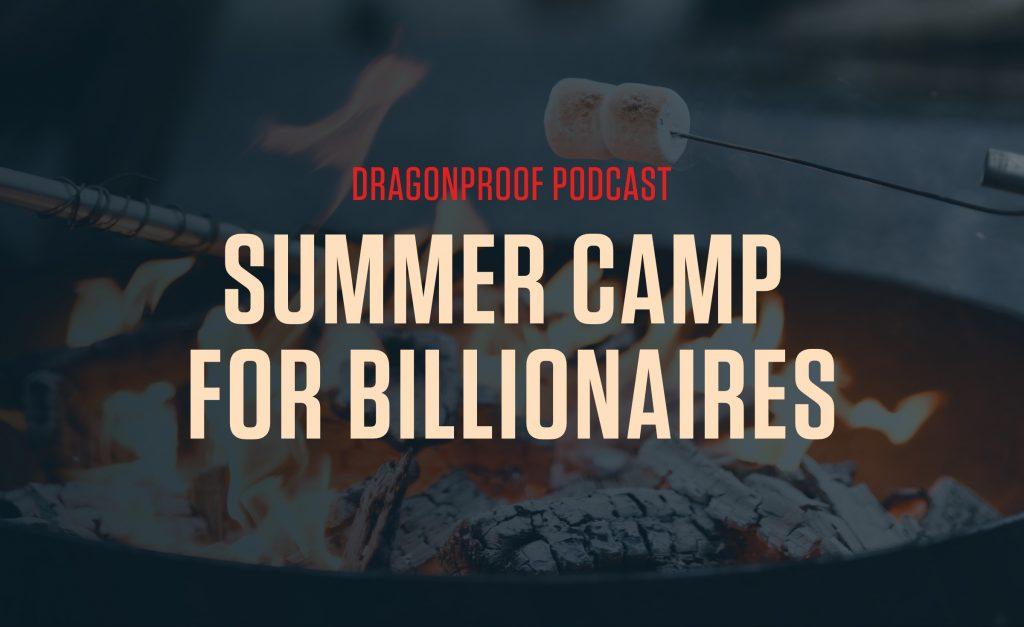 Summer Camp for Billionaires