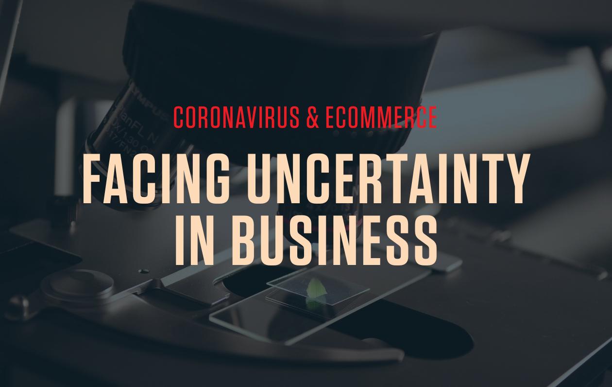 Dragonproof Podcast - Coronavirus & Ecommerce: Facing Uncertainty in Business