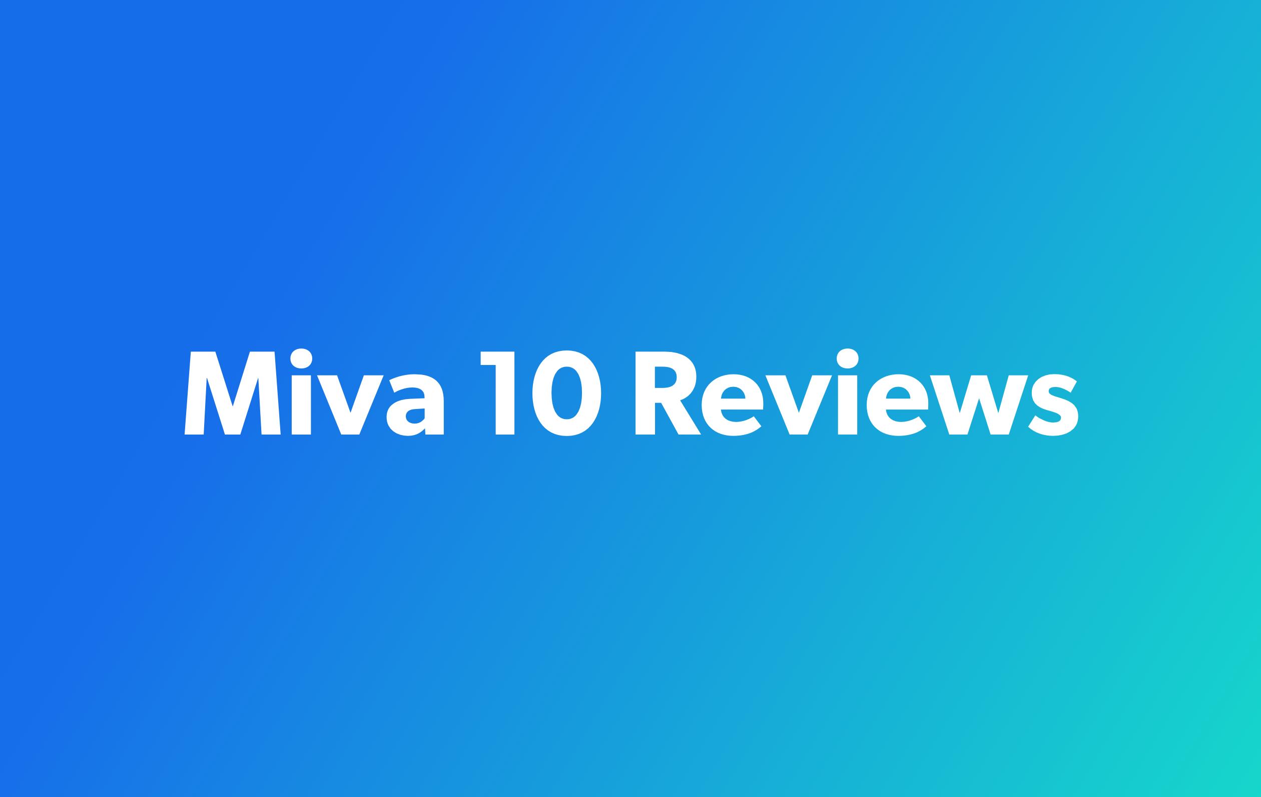 Miva 10 Reviews