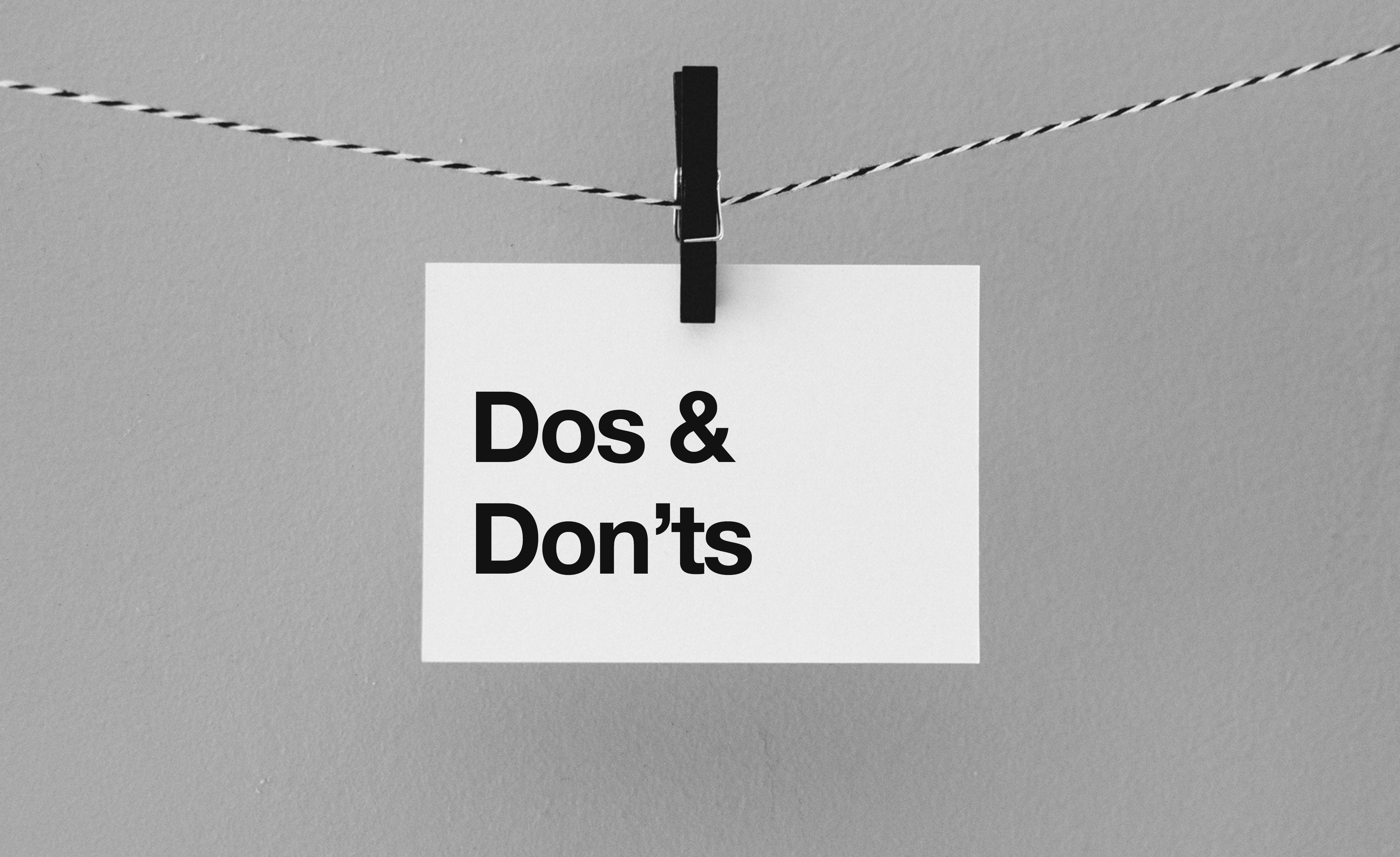 Design dos and don'ts